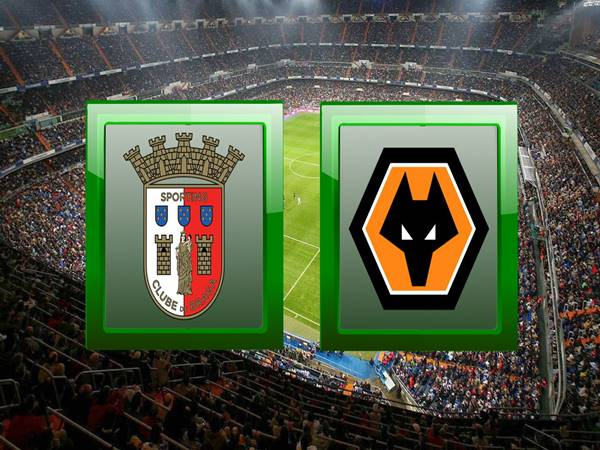 braga-vs-wolves-00h55-ngay-29-11