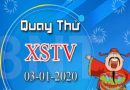 Dự đoán kqxstv ngày 03/01 chuẩn 100%