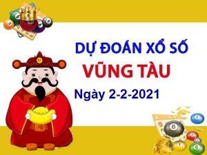 Dự đoán XSVT ngày 2/2/2021