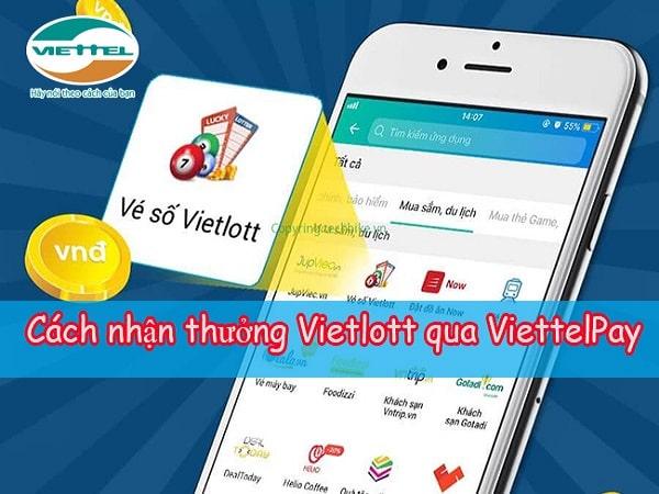 Cách nhận thưởng Vietlott qua ViettelPay đơn giản