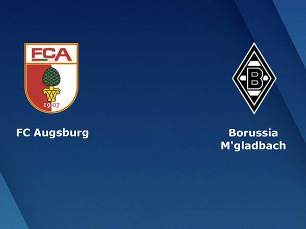 Nhận định tỷ lệ Augsburg vs Monchengladbach (2h30 ngày 13/3)