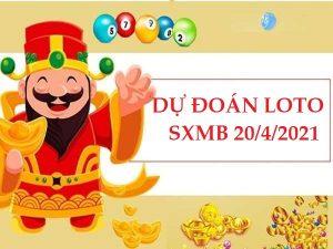 Dự đoán loto gan SXMB 20/4/2021