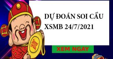 Dự đoán soi cầu XSMB 24/7/2021 hôm nay