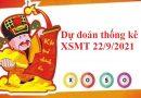 Dự đoán thống kê KQXSMT 22/9/2021 hôm nay