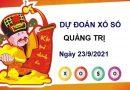 Dự đoán XSQT ngày 23/9/2021 chốt lô số đẹp đài Quảng Trị