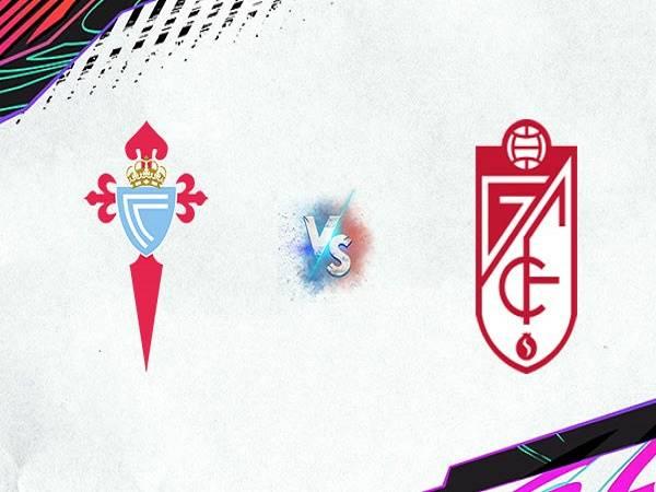Soi kèo Celta Vigo vs Granada – 02h00 28/09, VĐQG Tây Ban Nha
