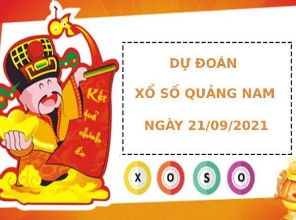 Dự đoán xổ số Quảng Nam 21/9/2021 hôm nay thứ 3