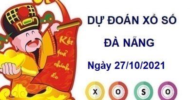 Dự đoán XSDNG ngày 27/10/2021 chốt bạch thủ lô đài Đà Nẵng